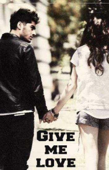 Give me love || Zayn Malik ||