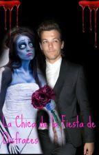 La Chica De La Fiesta De Disfraces (Louis & Tu) by NirvanaStillAlive