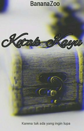 KOTAK KAYU by BananaZoo_Land