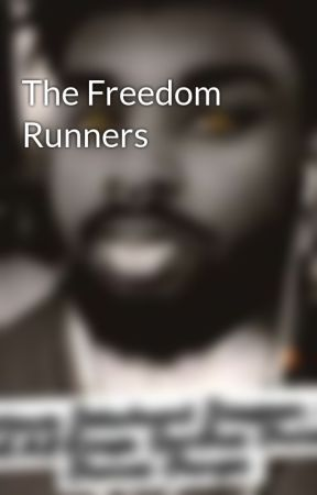 The Freedom Runners by JDRebelLove