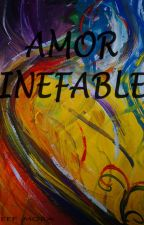 AMOR INEFABLE by JeffMB
