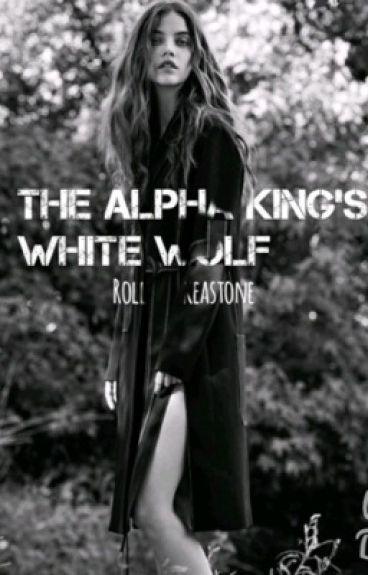 The Alpha King's White Wolf