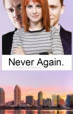 Never Again. by eve-andthestars