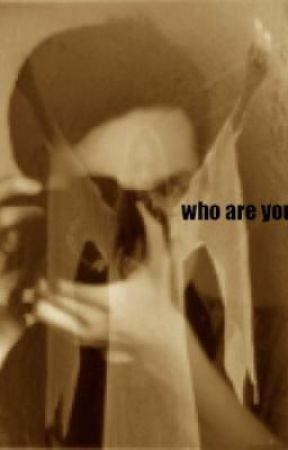 WHO ARE YOU?? by madfreakwriter