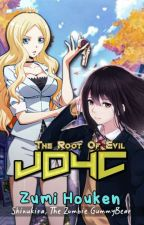 JDYC: 「The  Root  of  Evil」©✔ by Shinukira