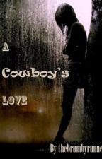 A Cowboys Love by thebrumbyrunner