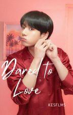 Dared to Love    ᴋᴛʜ x ᴊᴊᴋ & ᴄʏᴊ x ᴄsʙ by kookeatsstaek