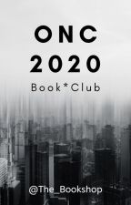 ONC 2020 Bookclub *FULL* by The_Bookshop