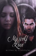 My Wolf Love by ElissStyles
