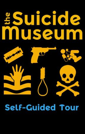 The Suicide Museum Self-Guided Tour by webdiva