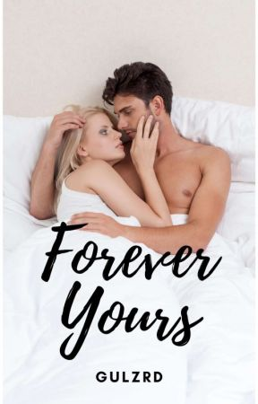 Forever Yours ✔️ |ANDERSON SERIES #2| [END] by GulzRD