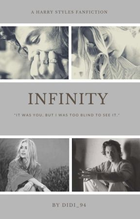 Infinity (Harry Styles Fanfiction) by Didi_94