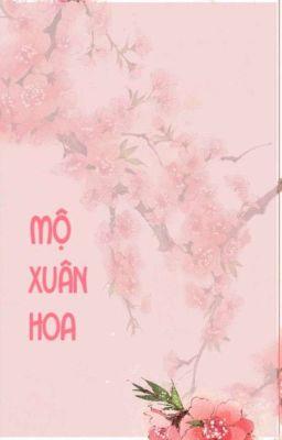 Đọc truyện [WuMichi] mộ xuân hoa