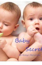 Baby Secrets by EvelynHernandez