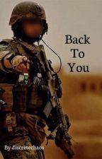 Back To You by discretechaos