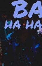 BA HA HA! ( SYDNEY NOVAK! ) by -ringwald