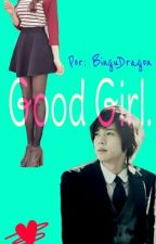Good Girl. Kim Hyun Joong Y Tú [Hot] by BinguDragon