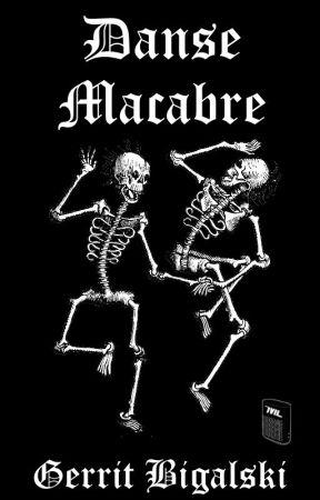 Danse Macabre by GerritBigalski