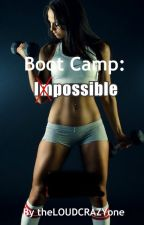 Boot Camp: Possible by angelazhou11