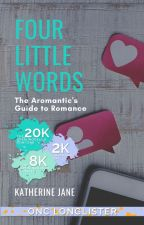 Four Little Words | ONC2020 by OnceUponASonder