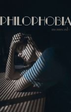 Philophobia [On Hold] by monnsash