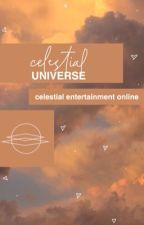 ࿐CELESTIAL UNIVERSE. ᵃᶠ by CelestialEnt