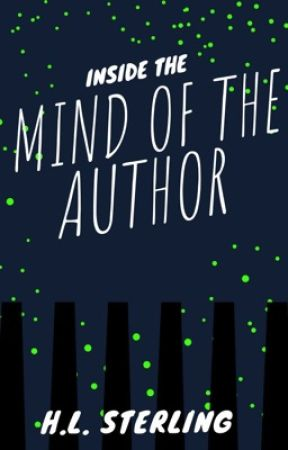 Inside The Mind Of The Author by imtotallynotokay