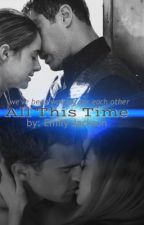All This Time ➳ Book One by mysticalwriterx