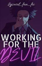 Working for The Devil by lyzard_fan_fics