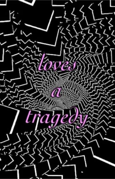 how to write a tragedy love story