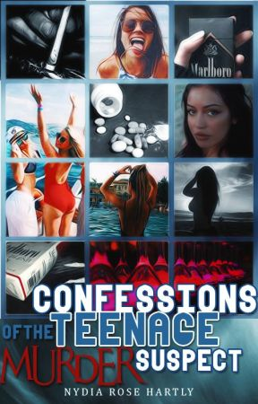 Confessions Of The Teenage Murder Suspects by IamNydiaRose