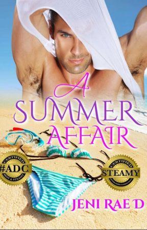 A Summer Affair by JeniRaeD