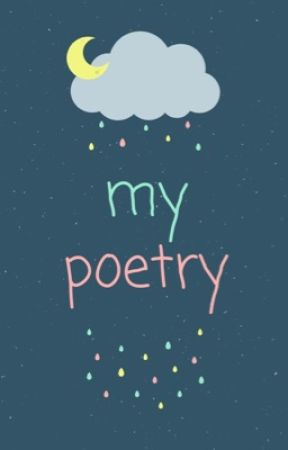 My Poetry by icrownless