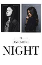 One More Night (Jelena) {en edición} by AndreeaLatiu