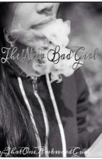 The New Bad Girl by CalvinTheAsianOne-_-