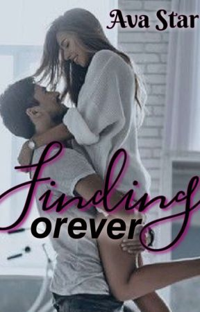 Finding Forever {18+} by Avastar03