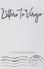 Letters  to Virgo by cotufasalvaje