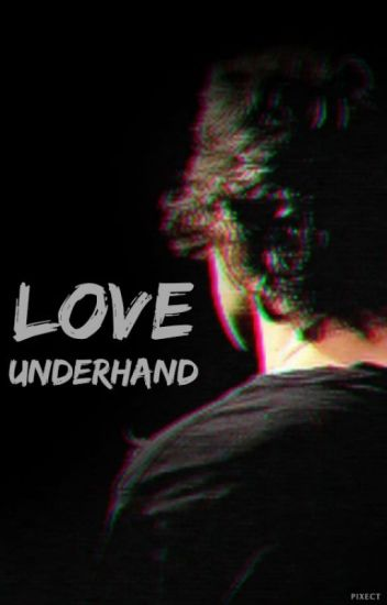 Love Underhand⎢Harry Styles⎟Terminada