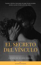 Secretum Et Nexus: El secreto del Vínculo © by DharmAlexandra