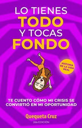 Lo Tienes TODO y Tocas FONDO [PDF] by Quequeta Cruz by kazexani54743