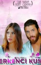 My contract love:Erekenci kus ff by crusheddreamzzz