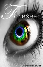 Foreseen by ApocalypticAngel