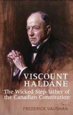 Viscount Haldane [PDF] by Frederick Vaughan by denuhelu45030