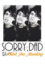 Sorry, Dad~Punk Michael Clifford FanFic~ by Third_One_Standing