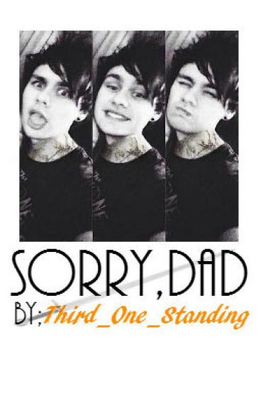 Sorry, Dad~Punk Michael Clifford FanFic~