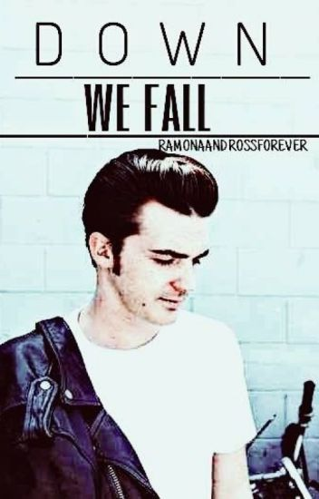 Down We Fall (A Drake Bell Fanfiction)