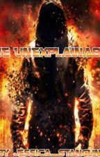 The Unexplainable by B-K-201