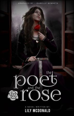 The Poet and the Rose by lilysroses-