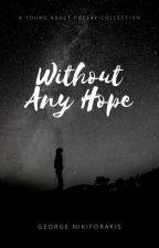 Δίχως Ελπίδα by Moekindo