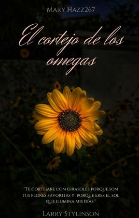 El Cortejo De Los Omegas by Mary_Hazz267
